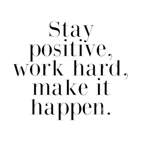 Work Inspirational Quotes   Inspirational Quotes About Strength Stay Positive Work Hard Make It